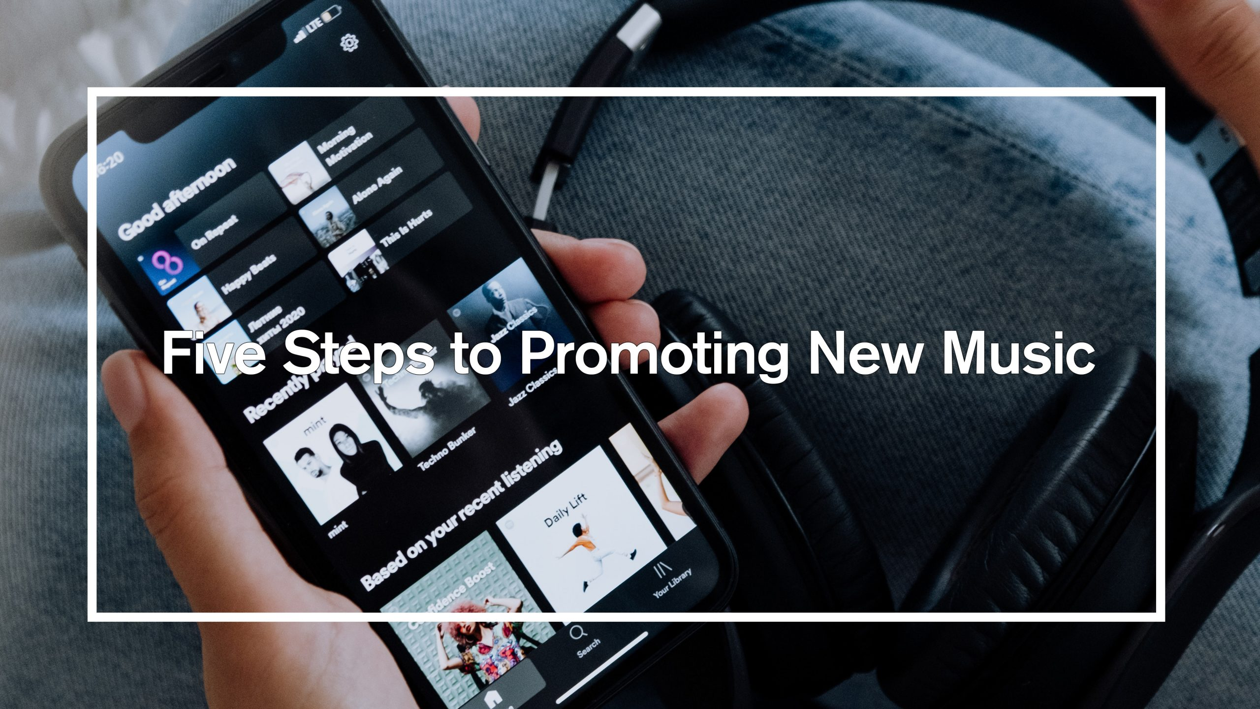 Five Steps to Promoting New Music